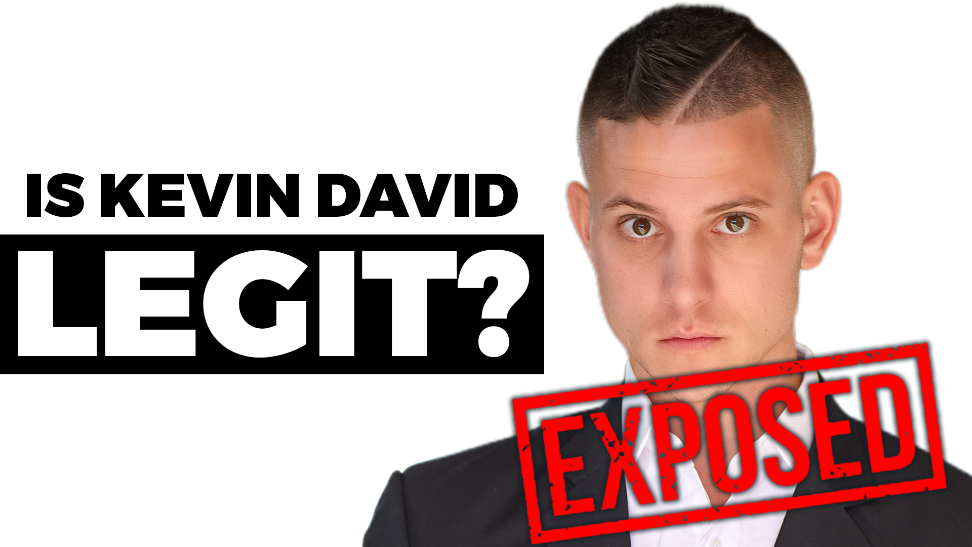 Is Renowned Multimillion Dollar Online Business Owner, Kevin David a Scam or Legit?
