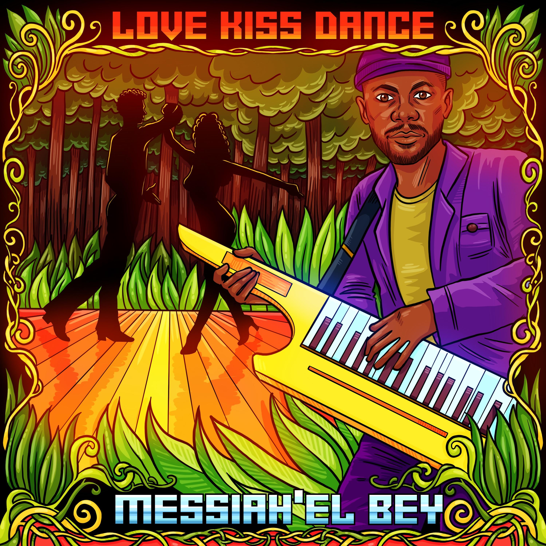 Messiah'el Bey Returns Releases His Latest Single, 'Love Kiss Dance'