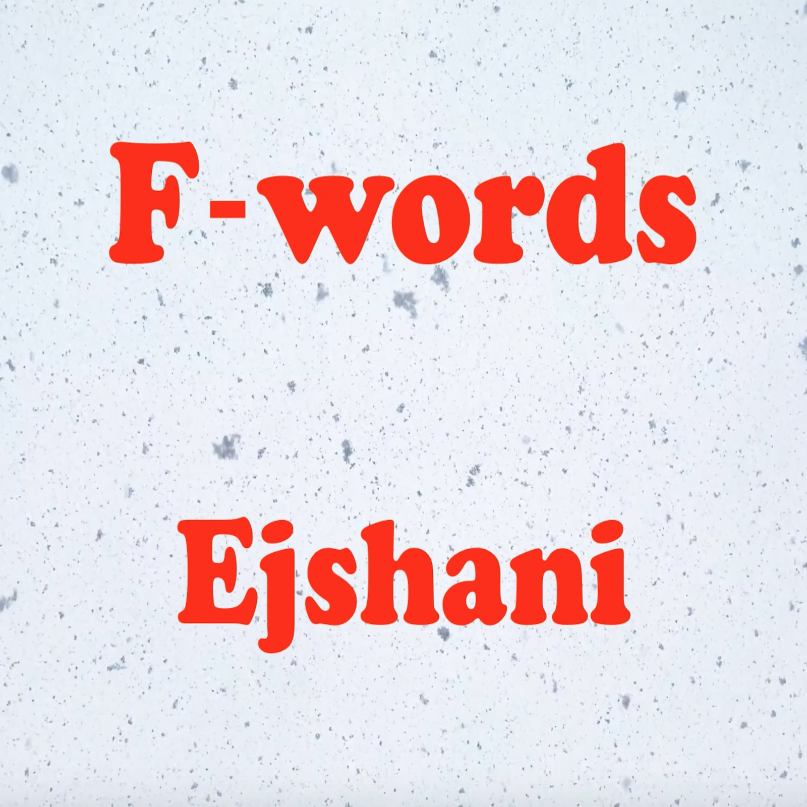 """Ejshani unveils highly anticipated new single, """"F-words."""""""