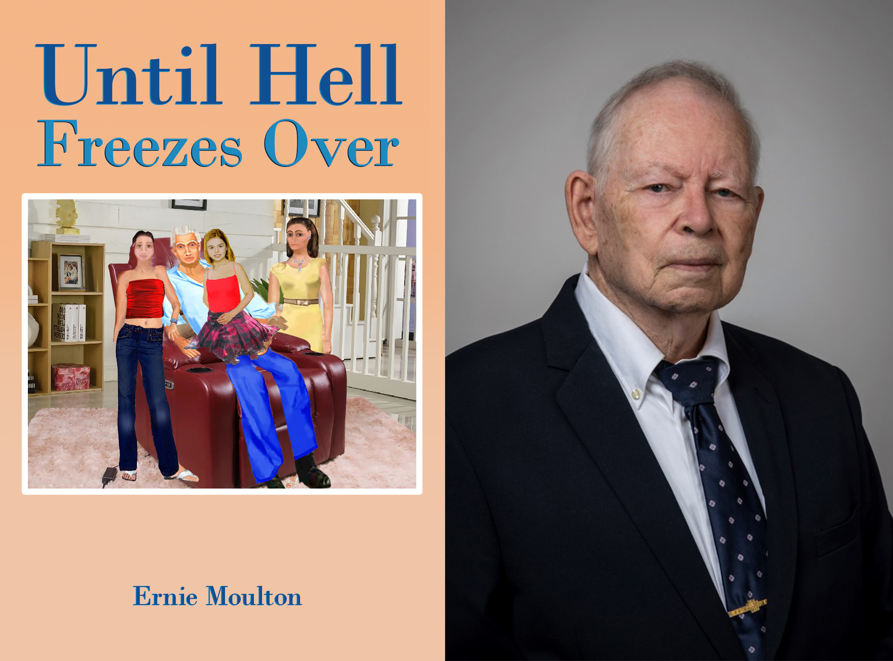 Ernie Moulton's Latest Mystery Novel 'Until Hell Freezes Over 'Is Out Now