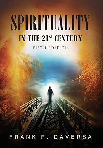 Author Frank P. Daversa's Latest book 'Spirituality in the 21st Century' is Out Now