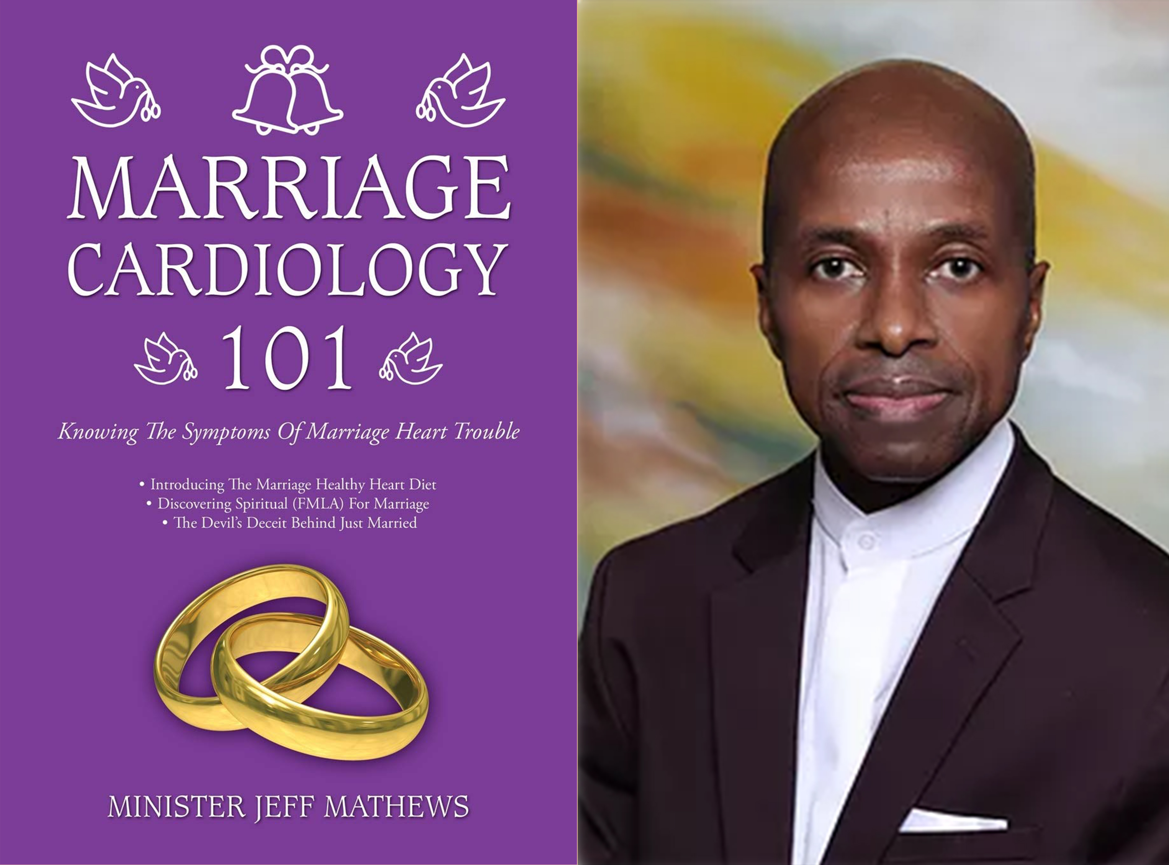 """""""Marriage Cardiology 101: Knowing the Symptoms of Marriage Heart Trouble"""" Is Available Now On Amazon"""