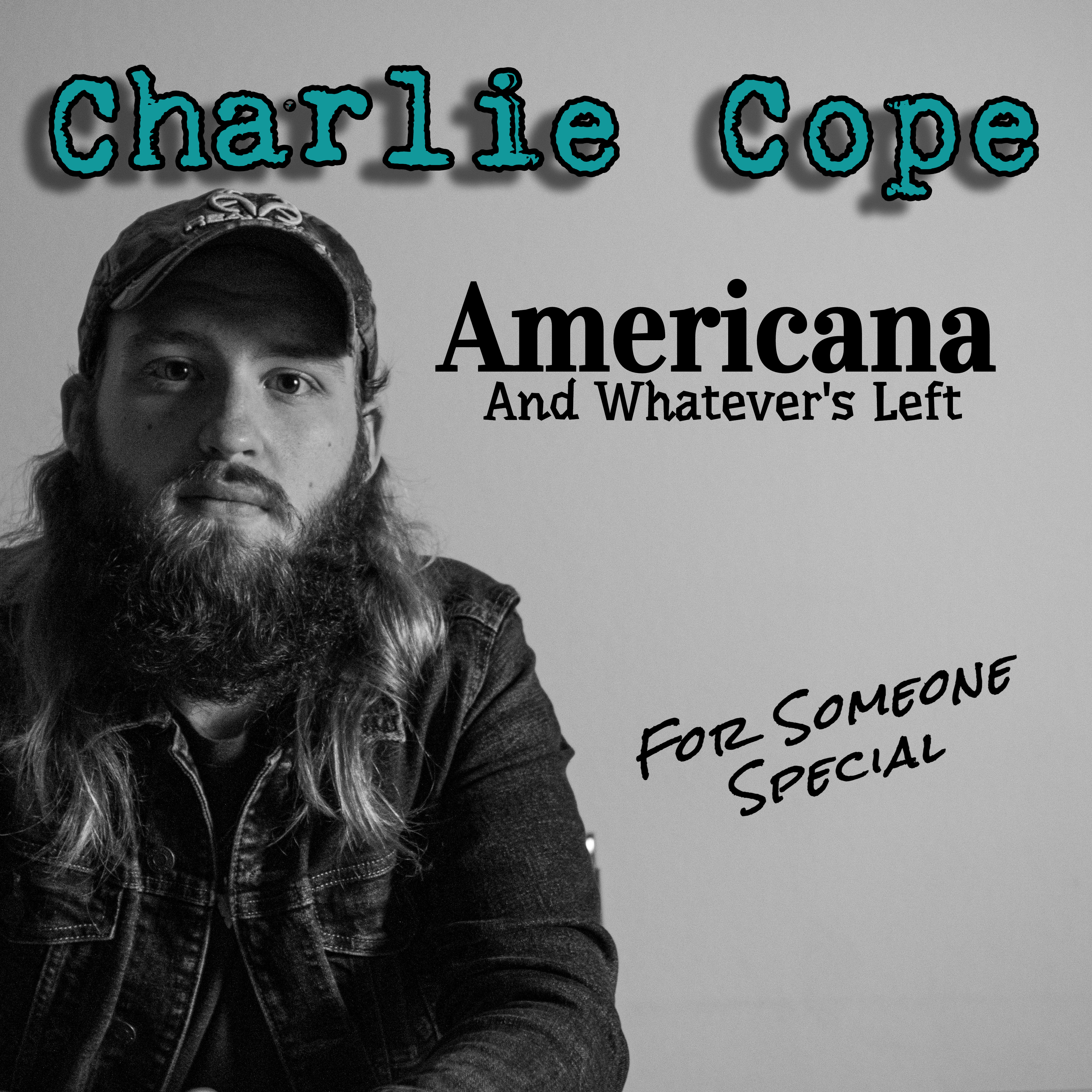 """Charlie Cope Drops His Much-anticipated Debut Album """"Americana And Whatever's Left"""""""