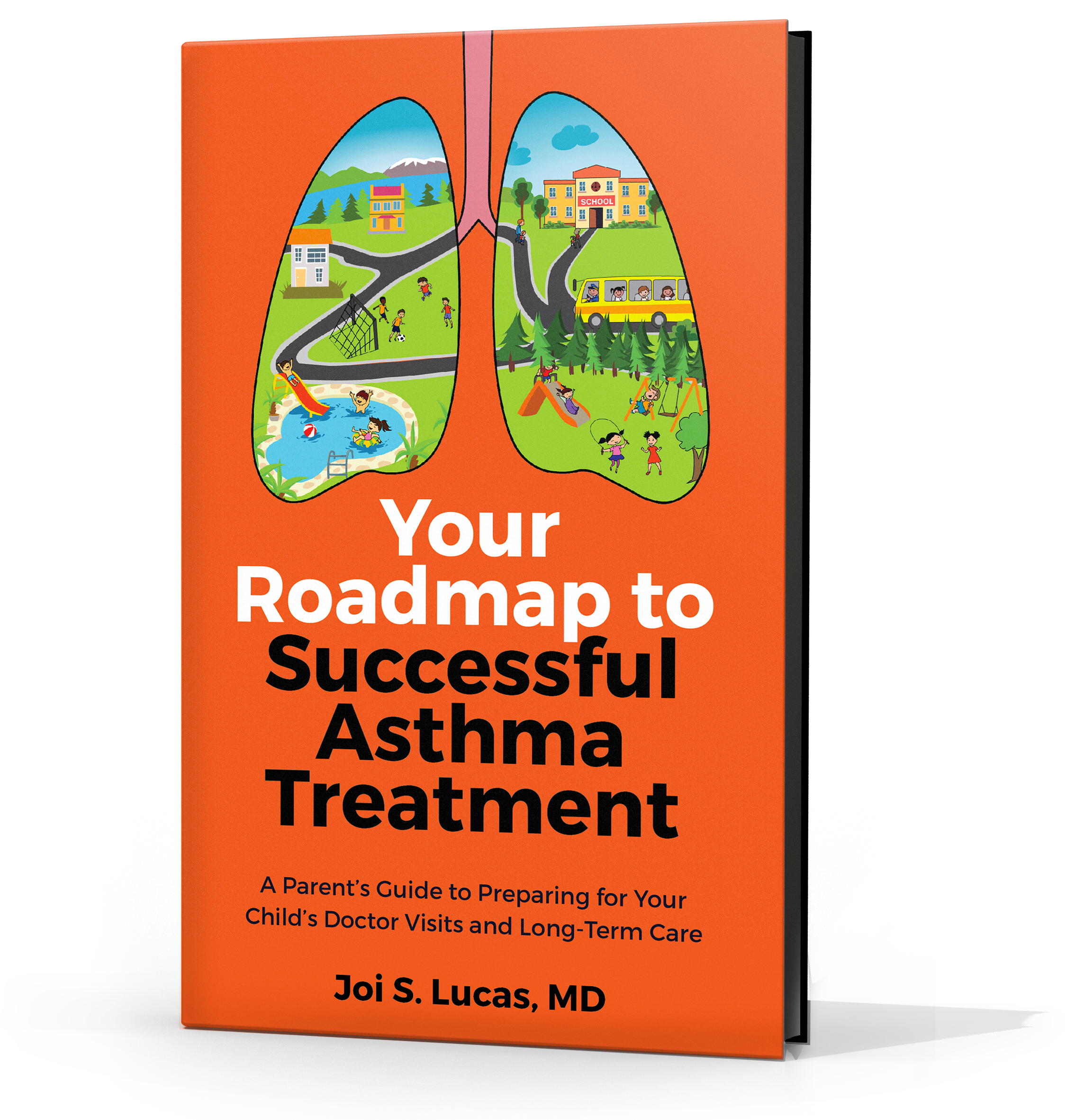 Pediatric Pulmonologist and Bestselling Author Releases Guidebook to Help Parents Improve Their Asthmatic Child's Health