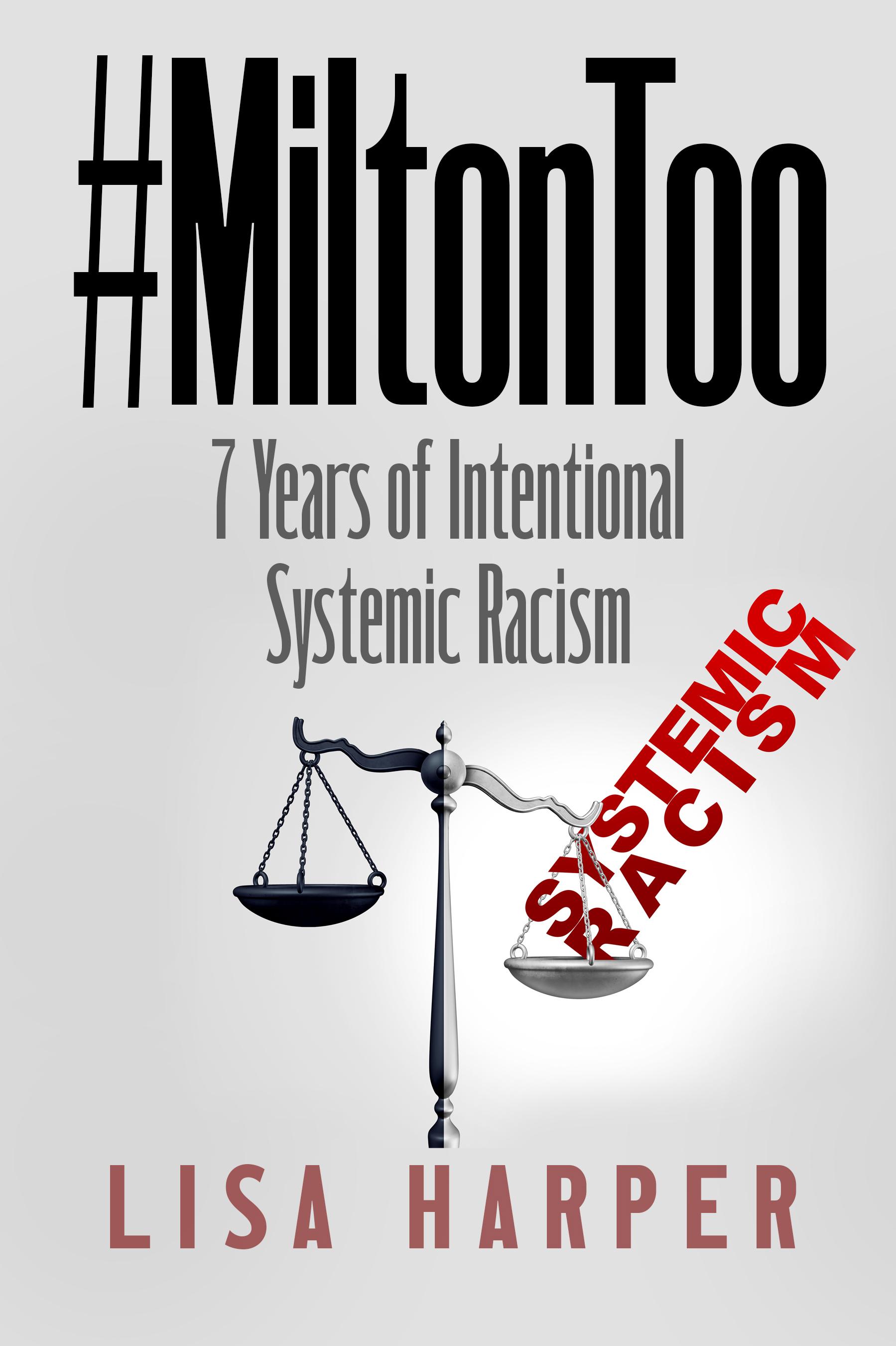 Lisa Harper In Her New Book, #MILTONTOO,Advocates Justice