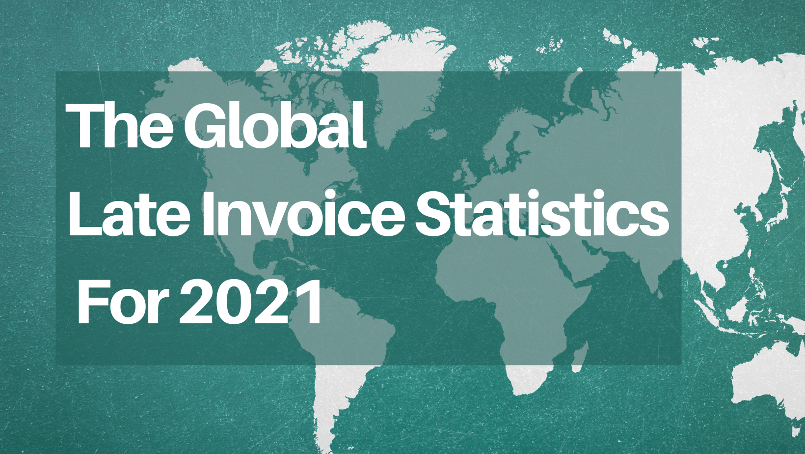 Global Invoicing Statistics (Invoices Being Paid Late) to Reach Nearly 25 Billion by 2027 Reports Brodmin