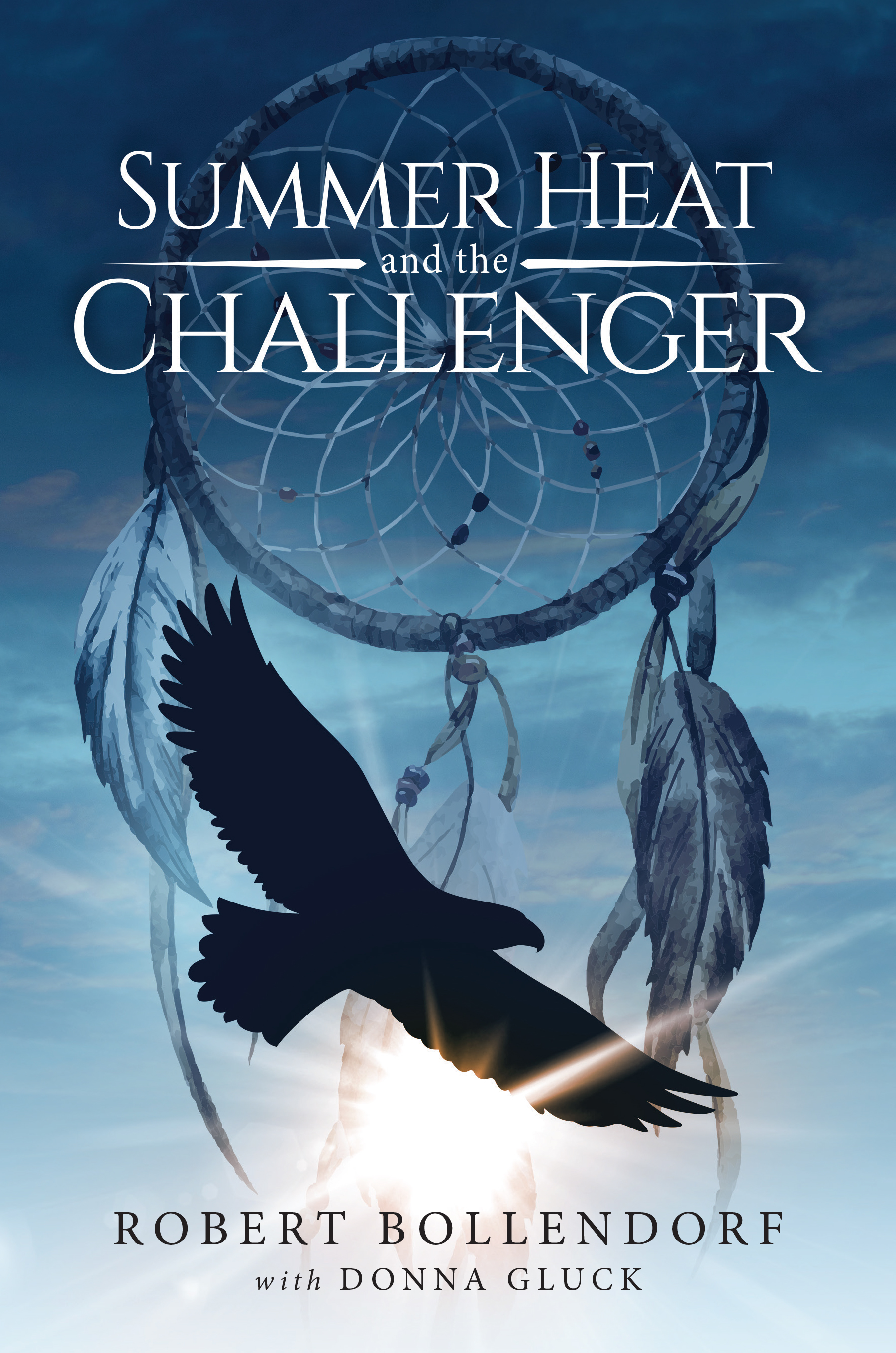 Summer Heat and the Challenger: A Light-filled Awakening for Every Reader.