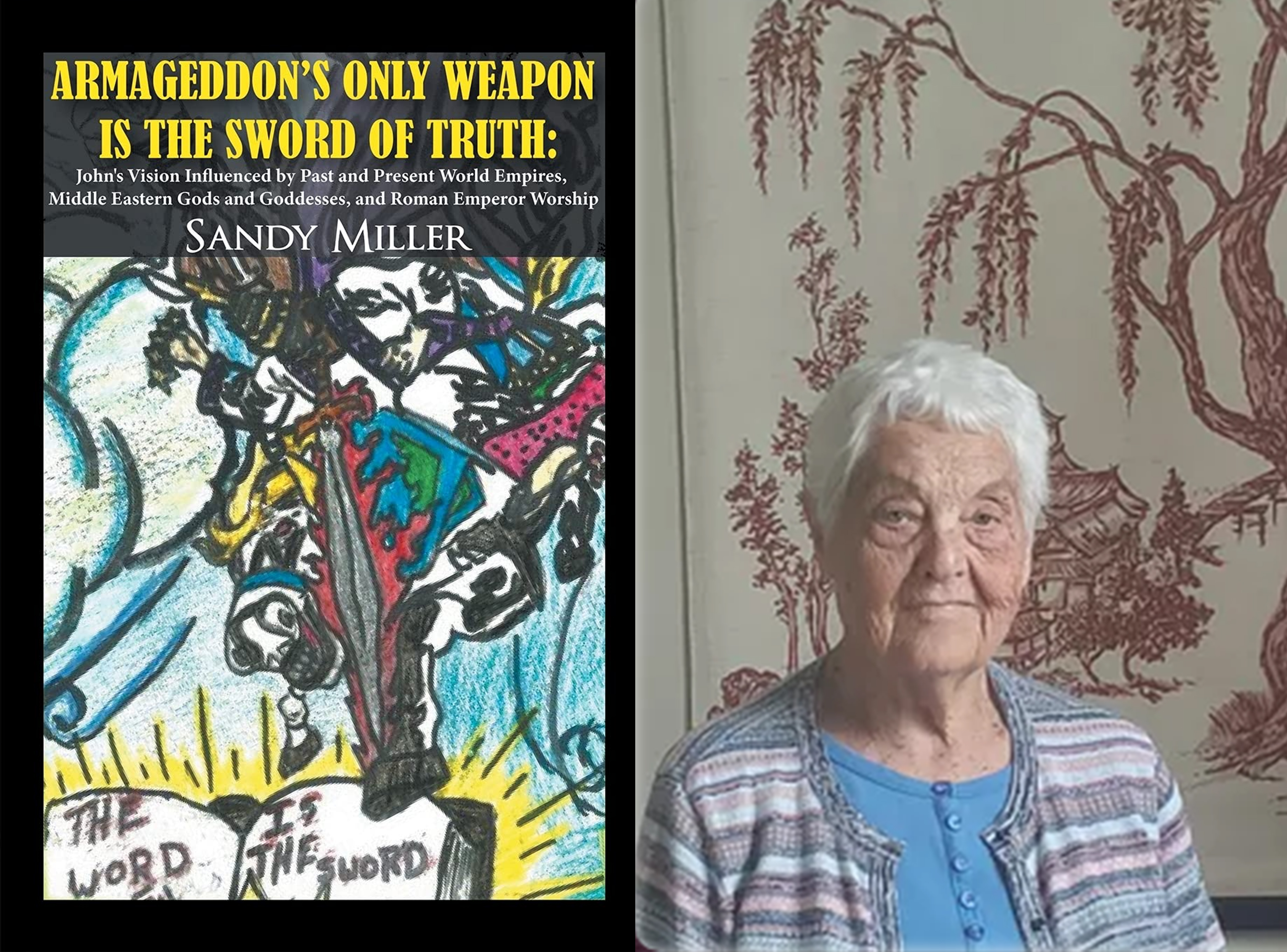 """Sandy Miller Launches Brand-New Book, """"Armageddon's Only Weapon is the Sword of Truth"""""""