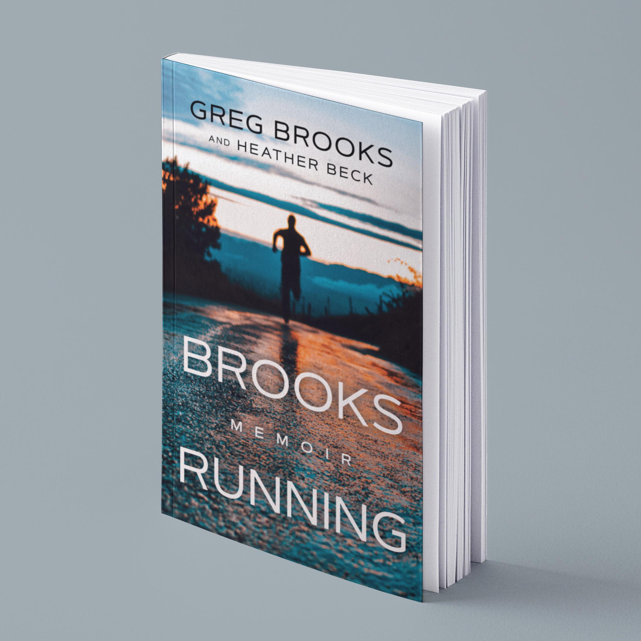 Greg Brooks, Ultramarathon Champion, Share His Full Story in New Book