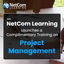 NetCom Learning Launches a Complimentary Training on Project Management