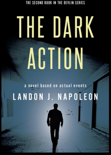 """A Fresh Film-Noir Book Trailer Launched For The Second Book In The Devlin Series """"The Dark Action"""""""