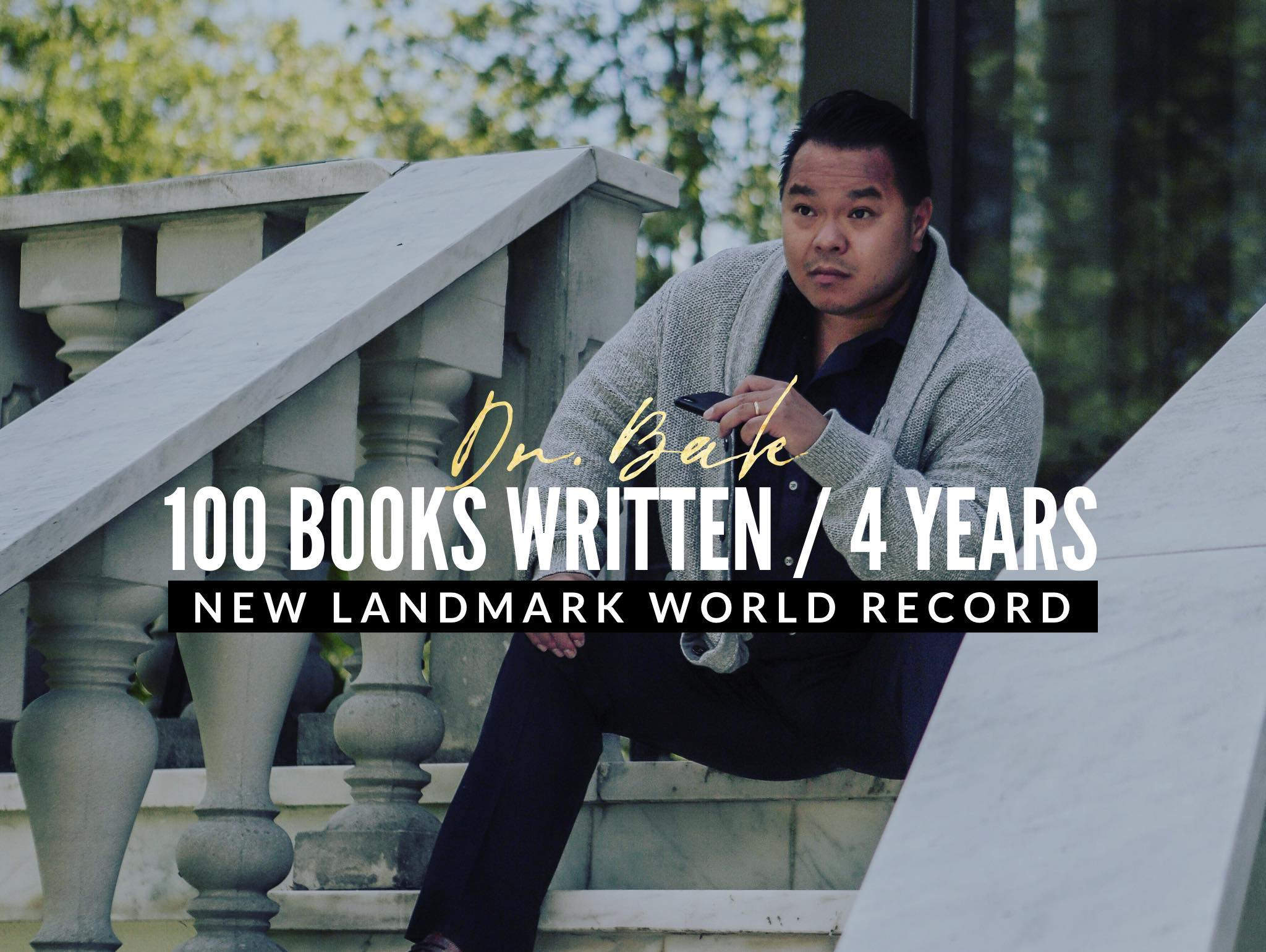 Mdex Founder and Host of the Alpha Show, Dr. Bak Nguyen Set World Record of 100 Books in 4 Years