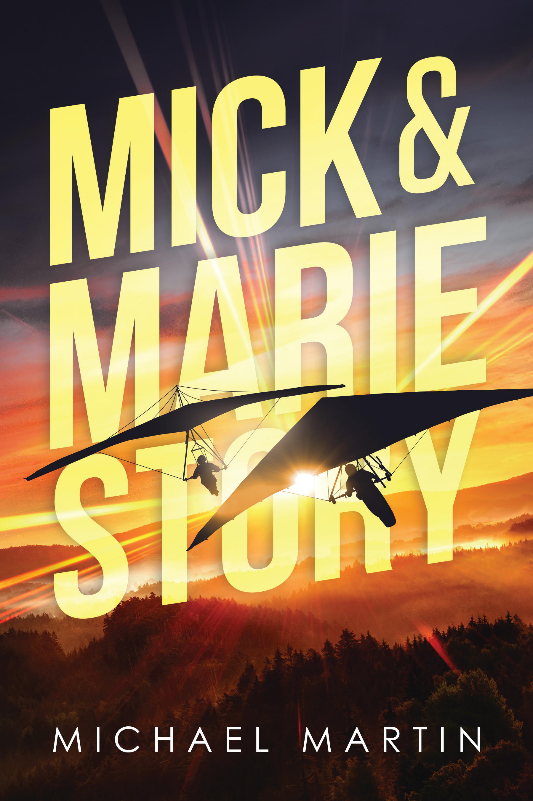 Mick and Marie Story by Michael Martin: A gripping page-turner from start to finish