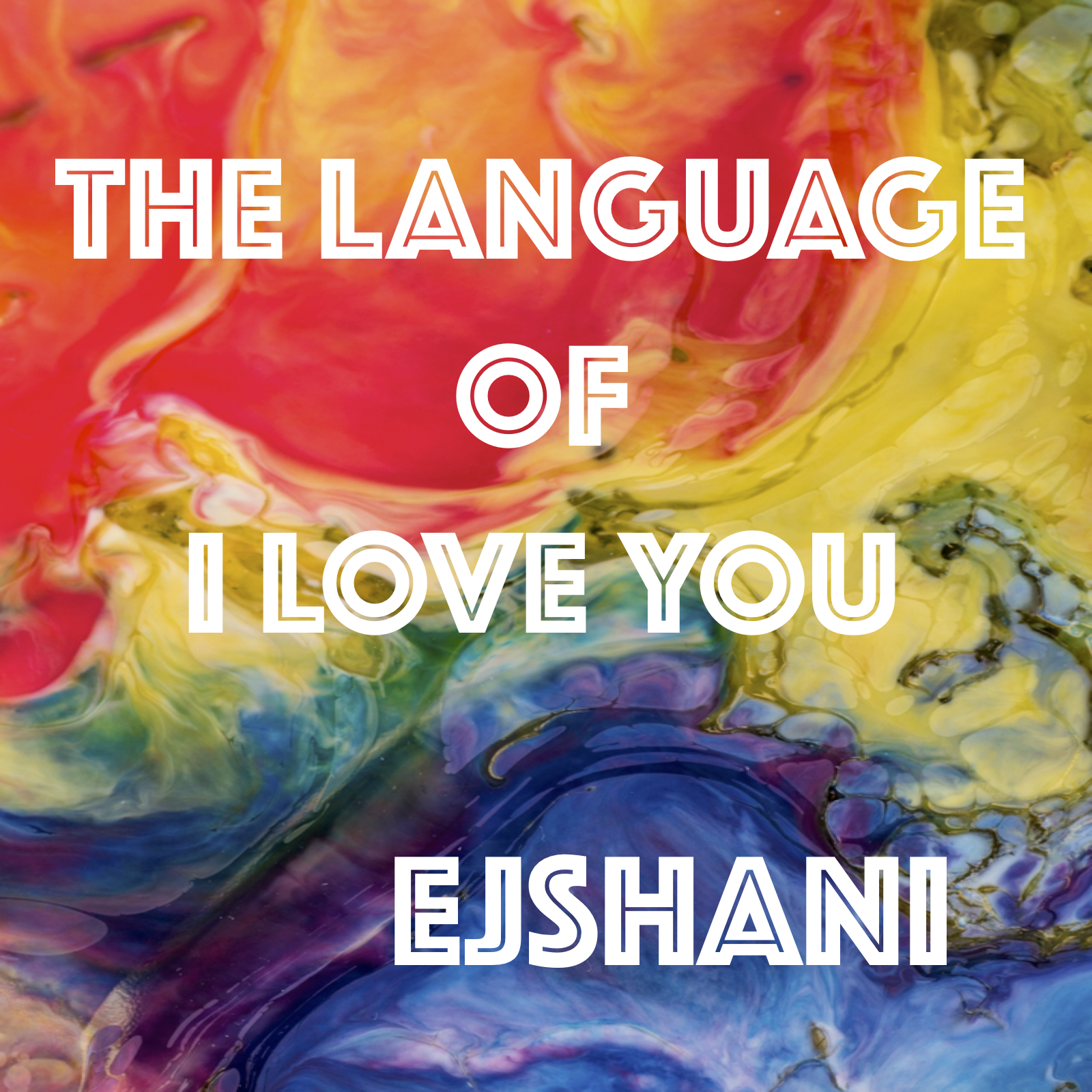 "Ejshani Reveals Latest Single - ""The Language of I Love You"""