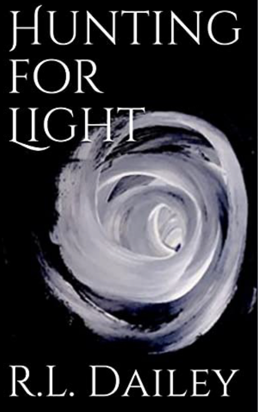 """Author R. L. Dailey Releases """"Hunting for Light"""" to Rave Reviews"""