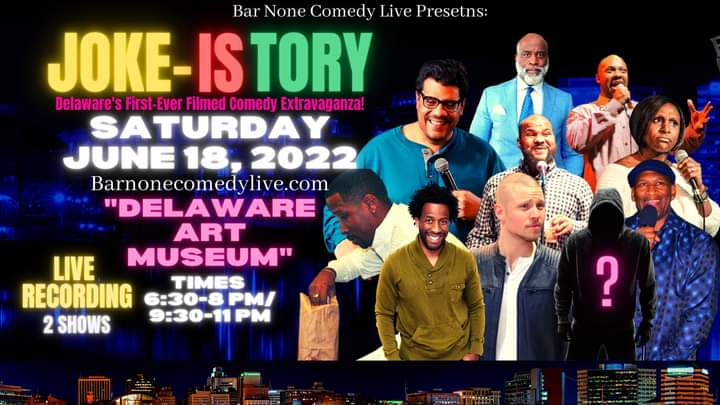 Bar None Comedy Live is announcing the Joke-Istory, a historic two-part comedy event to hold on June 18, 2022
