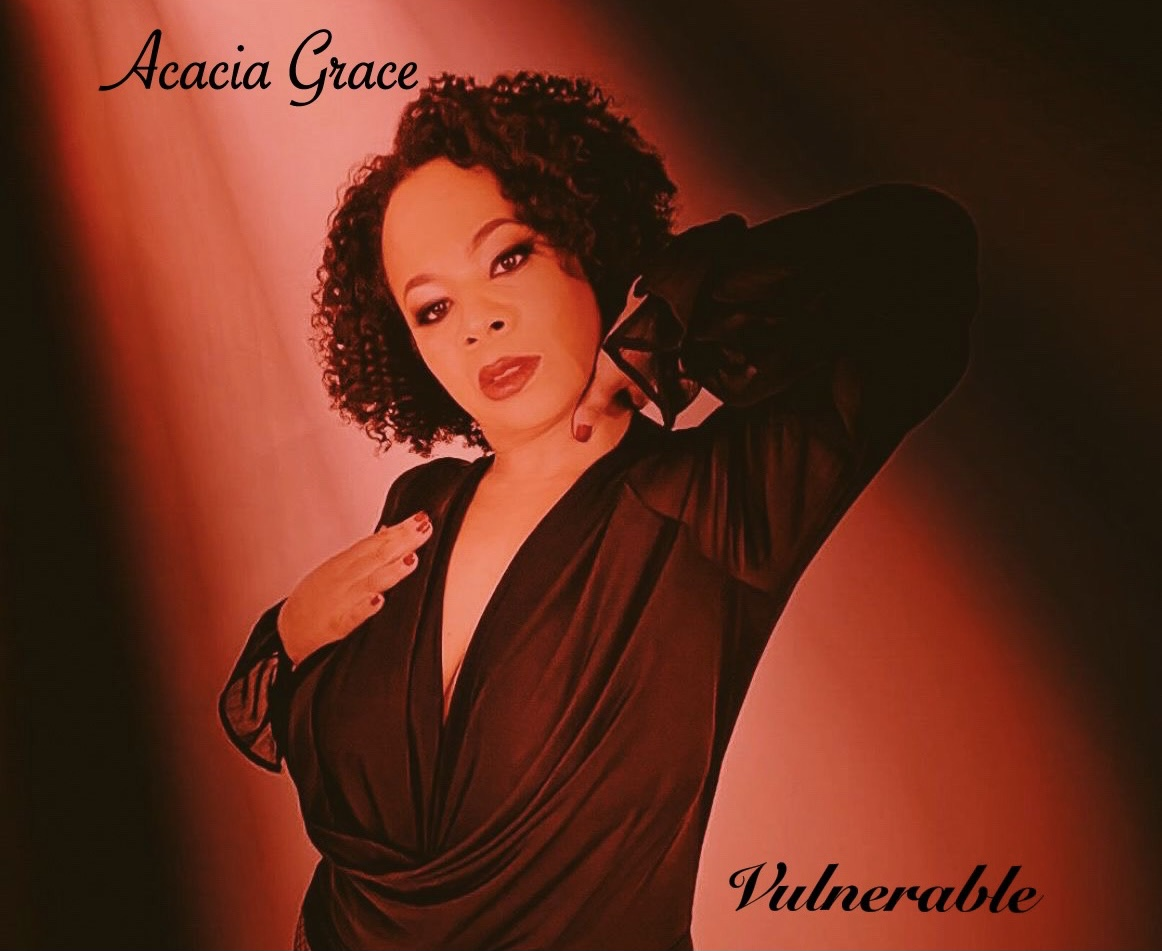 Acacia Grace Announces the Release of Her Debut EP, Vulnerable in all Digital Streaming Platforms