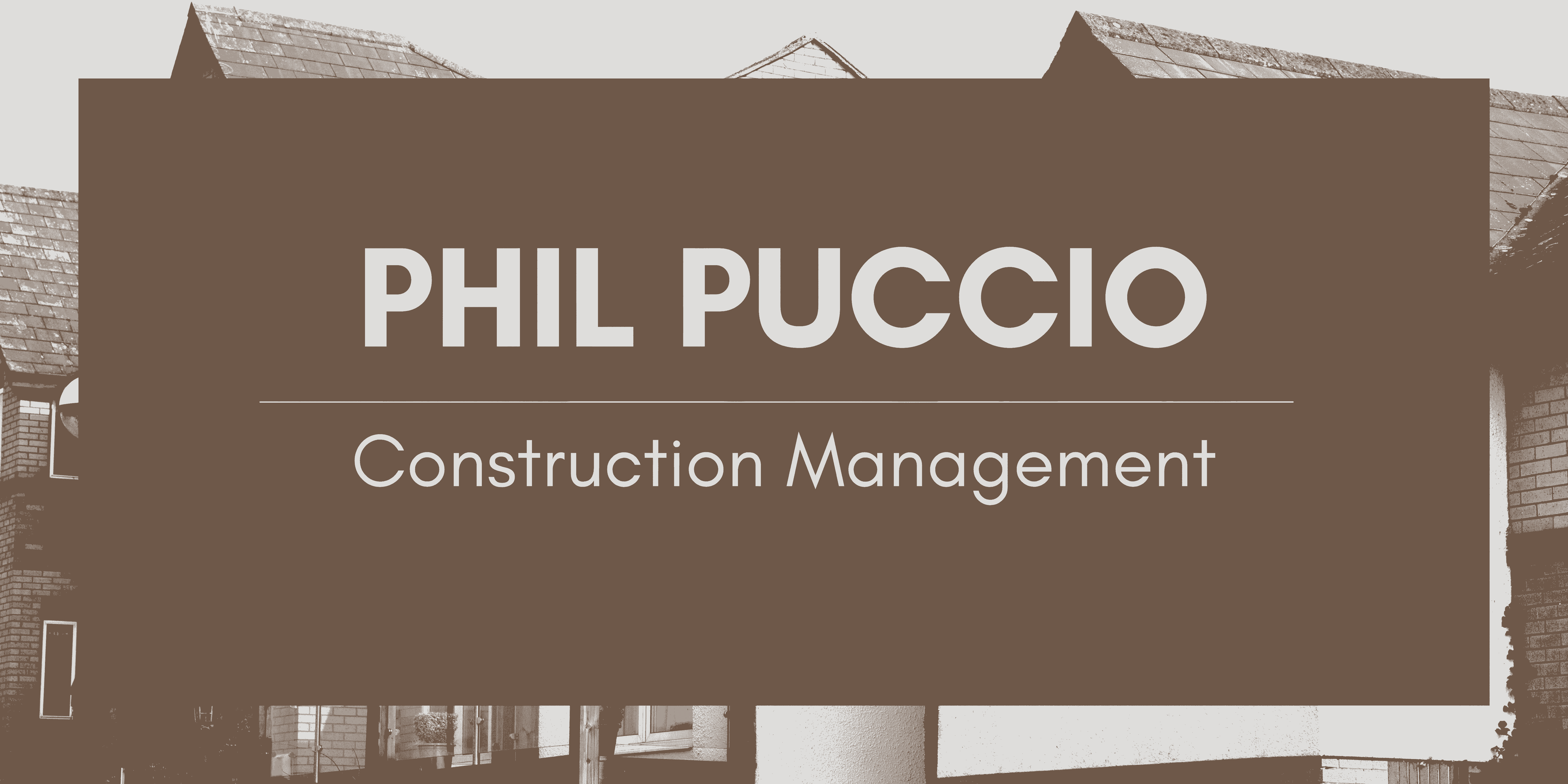 Phil Puccio: Meet The Highly Respected Construction Management Services Expert