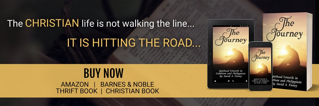 The Journey: Spiritual Growth in Galatians and Philippians - New Book By David A. Fiensy