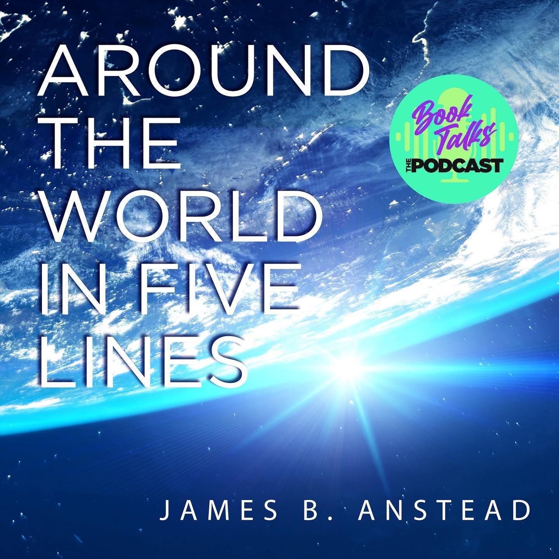Author James B. Anstead on BookTalks: The Podcast