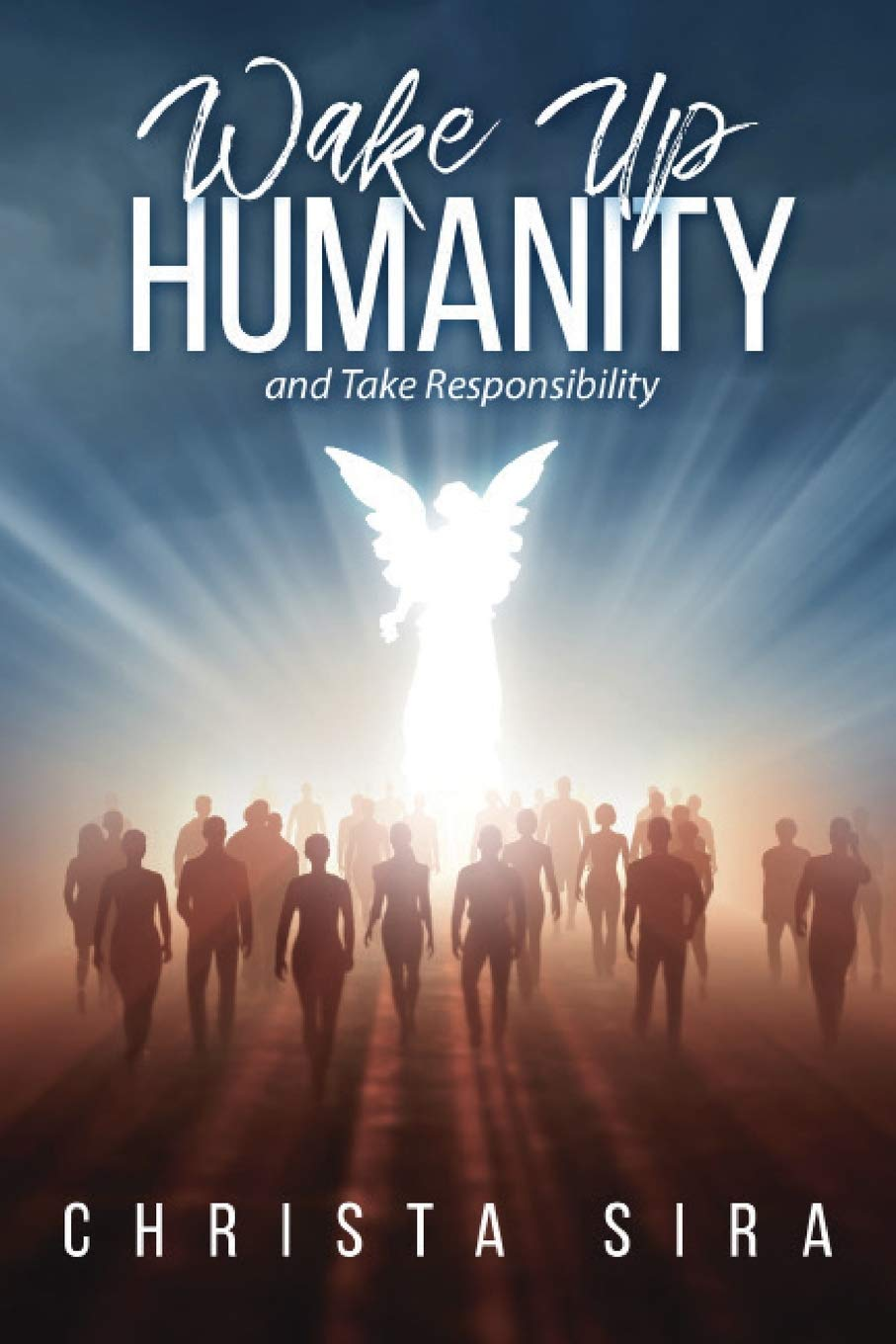 A Book that Awakens Humanity and Spirituality by Christa Sira